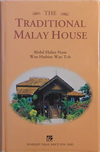 9789676533418: The traditional Malay house