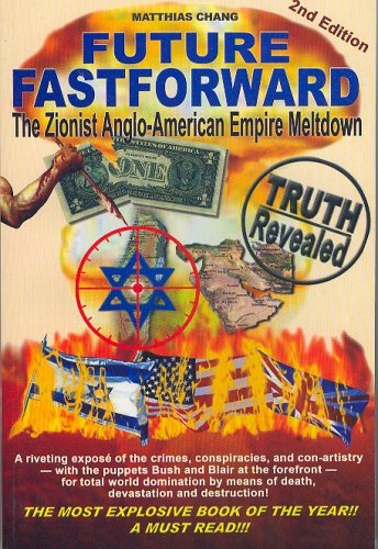 9789676904119: Future Fastforward: The Zionist Anglo-American Empire Meltdown