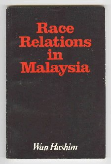 9789679250039: Race relations in Malaysia (Asian studies series)