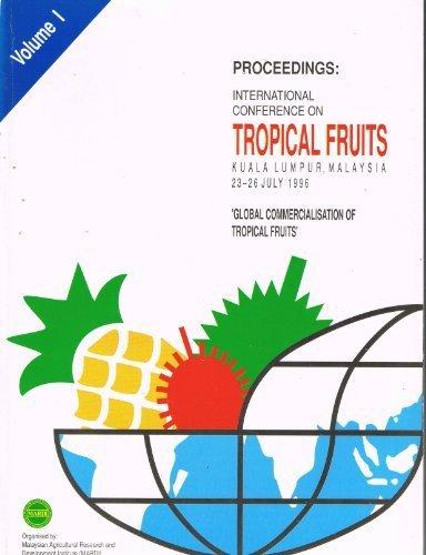 9789679362855: Proceedings of the International Conference on Tropical Fruits, Kuala Lumpur, Malaysia, 23-26 July 1996