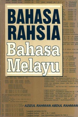 9789679423143: Bahasa rahsia bahasa Melayu (Siri khazanah dialek Melayu)