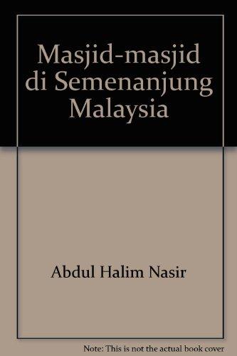 Masjid-masjid di Semenanjung Malaysia: Abdul Halim Nasir
