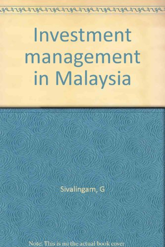Investment management in Malaysia: Sivalingam, G