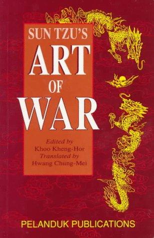 Sun Tzu's Art of War: Kheng-Hor, Khoo