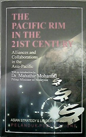 The Pacific Rim in the 21st Century. Alliances and collaborations in the Asia-Pacific