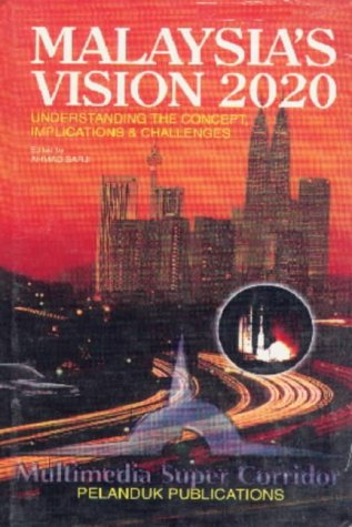 9789679784718: Malaysia's Vision 2020: Understanding the Concept.