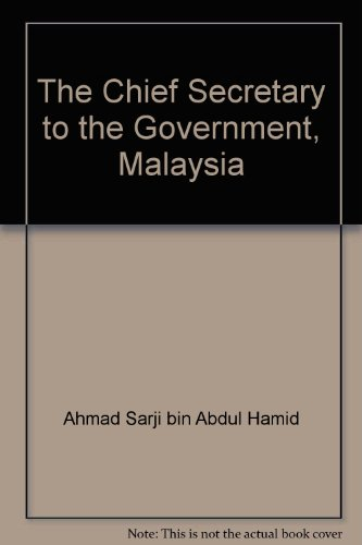 9789679785913: The Chief Secretary to the Government, Malaysia