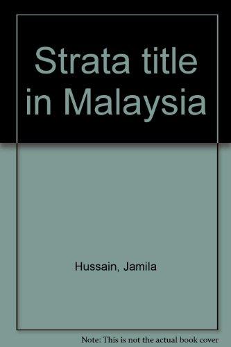 Strata Title in Malaysia: Hussain, Jamila