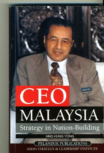CEO Malaysia: Strategy in Nation-building: Yong, Hng Hung,