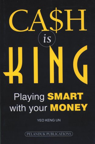 9789679786484: Cash Is King: Playing Smart With Your Money