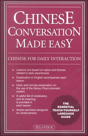 Chinese Conversation Made Easy: Chinese for Daily Interaction (Paperback)