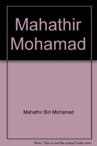 Mahathir Mohamad: Mahathir Bin Mohamad,