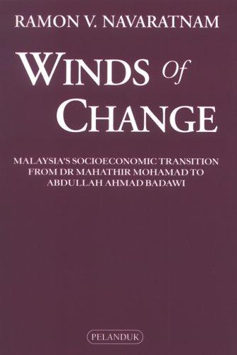 Winds Of Change: Malaysia's Economic Transition from: Navaratnam, Ramon V.