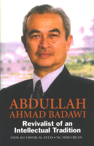 9789679789119: Abdullah Ahmad Badawi: Revivalist of an Intellectual Tradition