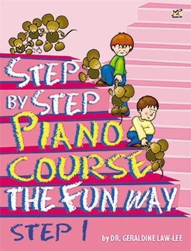 Step By Step Piano Course The Fun Way 1: Law-Lee, Geraldine