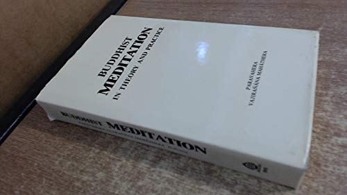9789679920413: Buddhist Meditation in Theory and Practice: A General Exposition According to the Pali Canon of the Theravada School