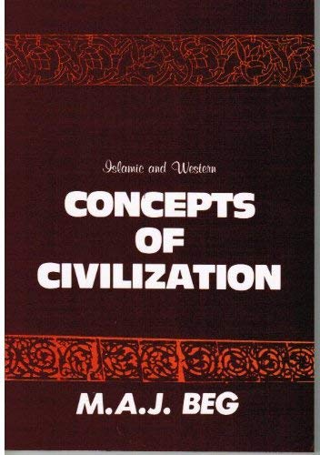 9789679990003: Islamic and Western Concepts of Civilization (A monograph on comparative concepts of civilization)
