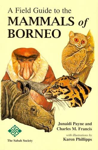 9789679994711: A Field Guide to the Mammals of Borneo (2007)