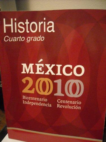Historia Cuarto Grado - Mexico 2010 de Felipe Garrido: Secretaria de ...