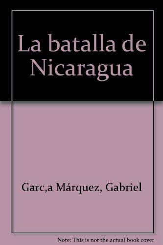 La Batalla de Nicaragua (Spanish Edition): La Batalla de