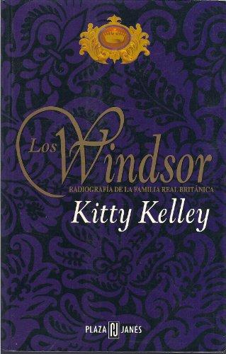 WINDSOR RADIOGRAFIA DE LA FAMILIA REAL BRITANICA,: KELLEY, KITTY
