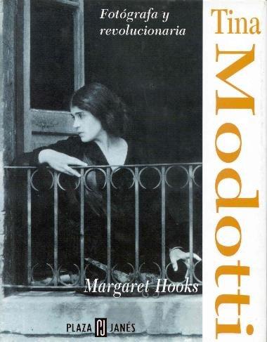 9789681103330: Tina modotti, fotografa y revolucionaria