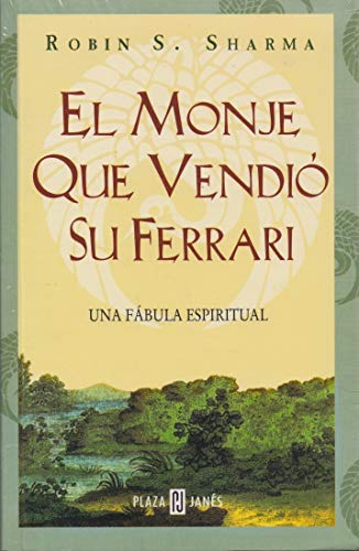 9789681103484: EL Monje Que Vendio Su Ferrari / The Monk Who Sold His Ferrari (Spanish Edition)