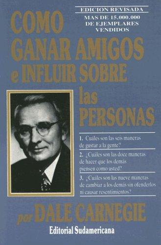 9789681104542: Como Ganar Amigos E Influir Sobre Las Personas/ How to Win Friends and Influence People