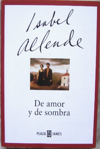 De Amor Y De Sombra / Of Love and Shadows (Spanish Edition): Allende, Isabel