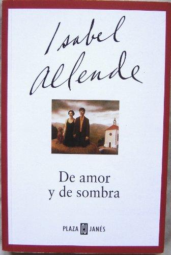 De Amor Y De Sombra / Of Love and Shadows (Spanish Edition): Allende, Isabel