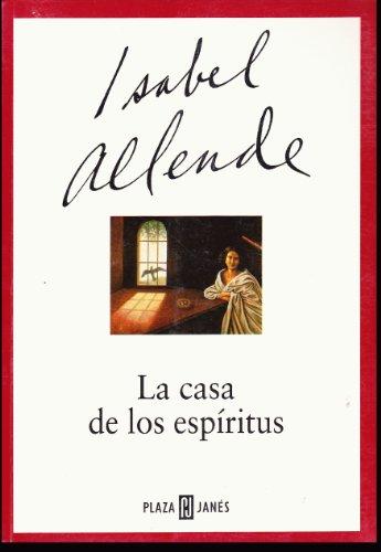 9789681104719: La Casa De Los Espiritus / The House of the Spirits (Spanish Edition)