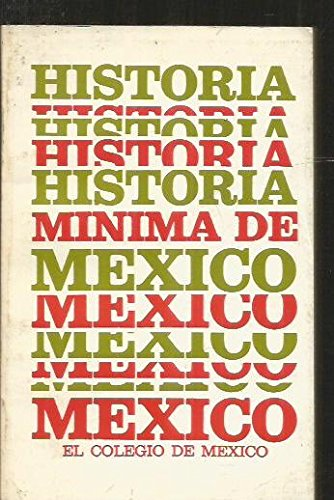9789681200442: Historia mínima de México (Spanish Edition)