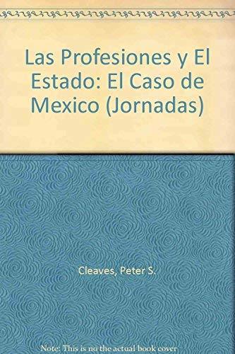 Las profesiones y el Estado: El caso: Cleaves Peter S.