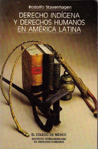 9789681204006: Derecho indígena y derechos humanos en América Latina