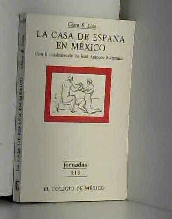 9789681204082: La Casa de España en México (Jornadas) (Spanish Edition)