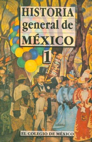 9789681206307: Historia general de México (Volumen 1)