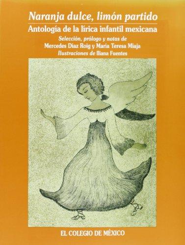 Naranja Dulce, Limon Partido : Antologia de: DÃaz Roig Mercedes