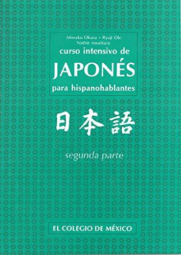 9789681207830: Curso Intensivo de Japones, Vol II: 2 (Estudios De Asia Y Africa)
