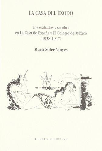 La casa del ?xodo (Estudios Historicos) (Spanish: Soler Mart?