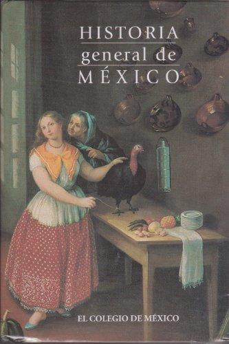 9789681209698: HISTORIA GENERAL DE MEXICO (Estudios Historicos)