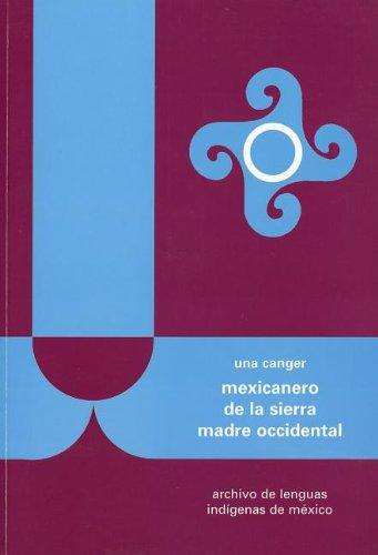 Mexicanero de la Sierra madre Occidental (Archivo: Una, Canger