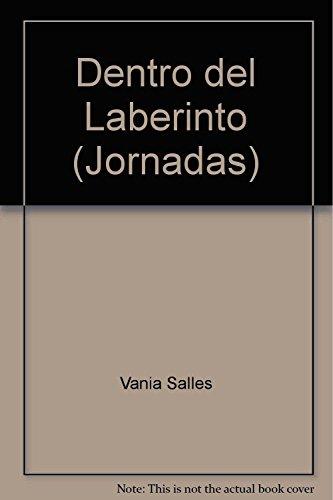 9789681211134: Dentro del Laberinto (Jornadas)