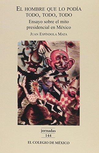 9789681211363: El hombre que lo podía todo, todo, todo (Jornadas) (Spanish Edition)