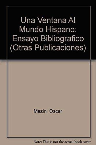 9789681212117: Una ventana al mundo hispano (Otras Publicaciones) (Spanish Edition)