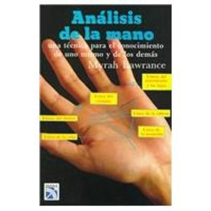 9789681300180: Analisis de la Mano: Una Tecnica para el Conocimiento de uno Mismo y de los Demas (Spanish Edition)