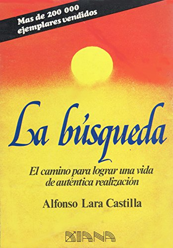 LA Busqueda/the Search (Spanish Edition): Lara Castilla, Alfonso