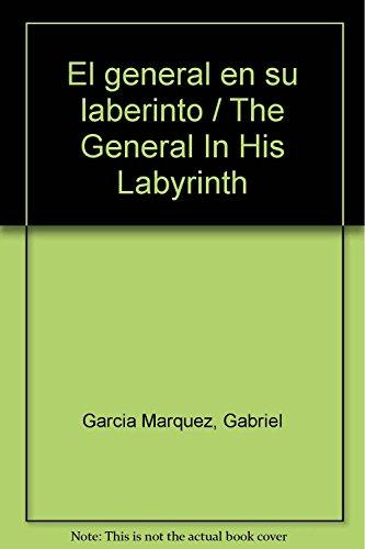 9789681302641: El general en su laberinto / The General In His Labyrinth
