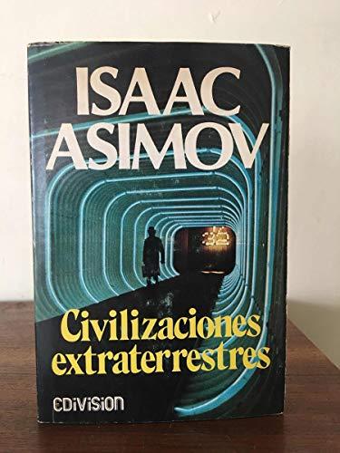 9789681305628: Civilizaciones extraterrestres.