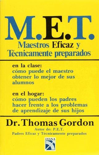 9789681307318: M.E.T. Maestros eficaz y tecnicamente preparados (Spanish Edition)
