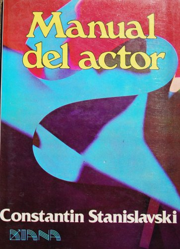 Manual del actor (9789681307912) by Constantin Stanislavski